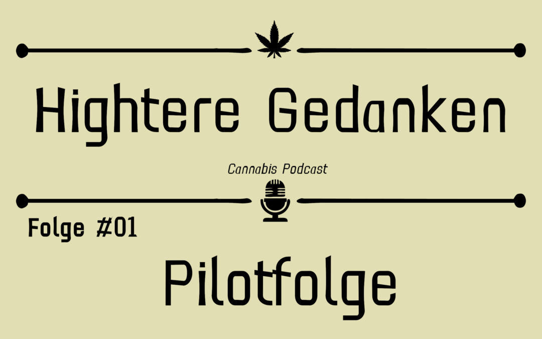 Hightere Gedanken Podcast Folge 01