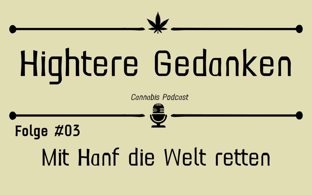 Hightere Gedanken Podcast Folge 03