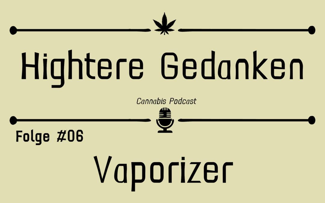 Hightere Gedanken Podcast Folge 06