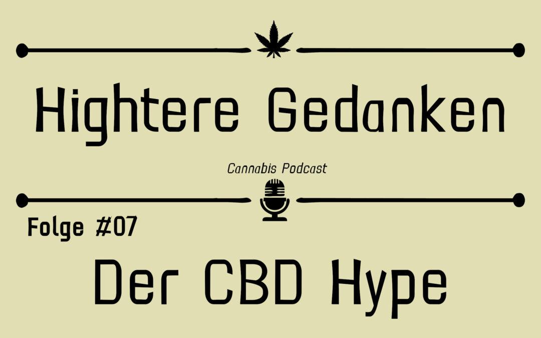 Hightere Gedanken Podcast Folge 07