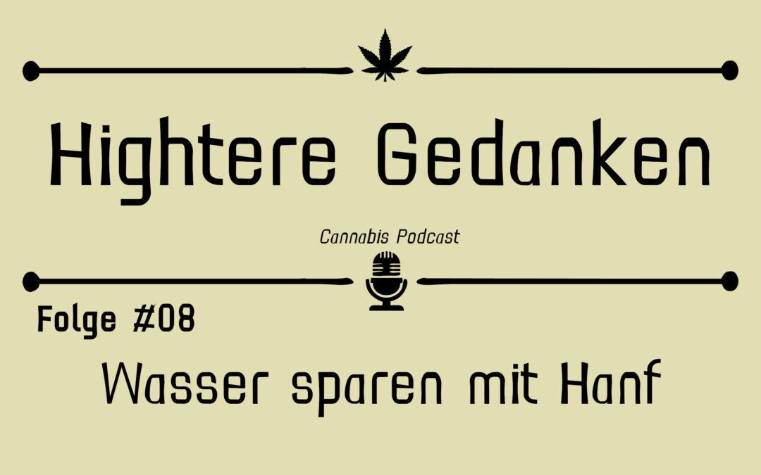 Hightere Gedanken Podcast Folge 08