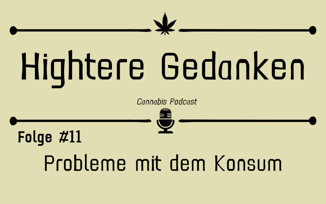 Hightere Gedanken Podcast Folge 11