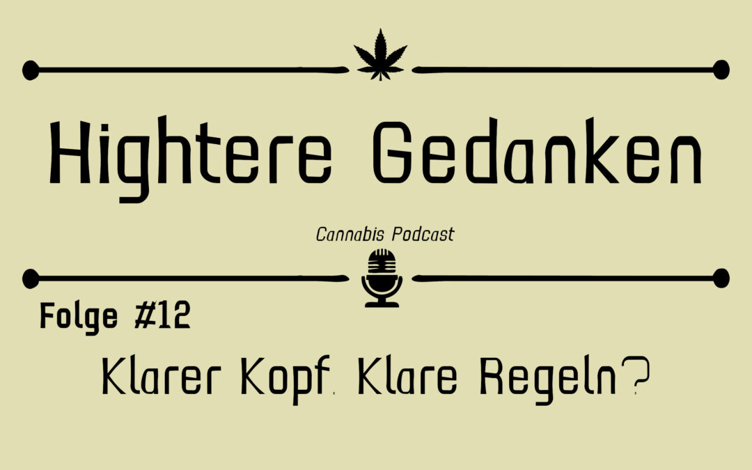 Hightere Gedanken Podcast Folge 12