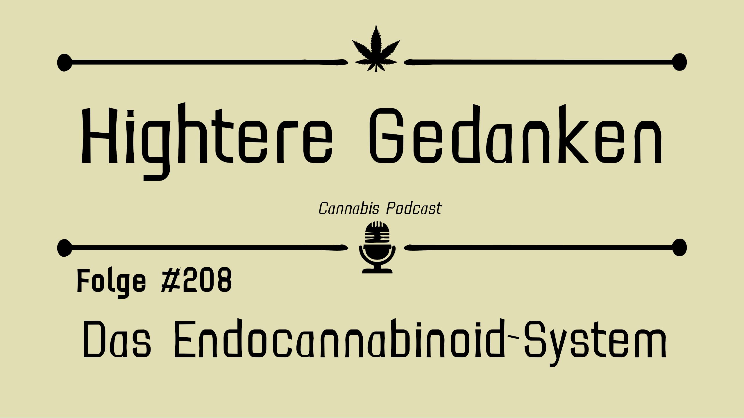 #208 Das Menschliche Endocannabinoidsystem