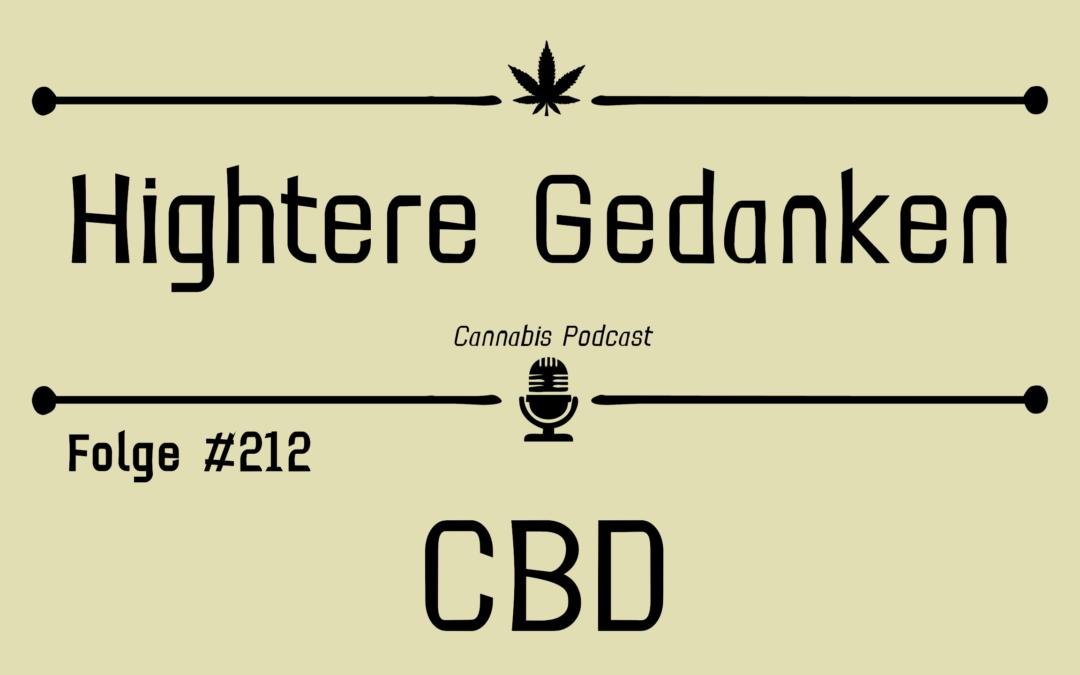 #212 – Die Welt der Cannabinoide – CBD