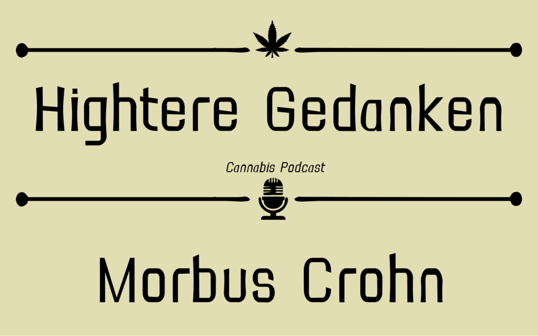 Monolog – Dominik's Morbus Crohn Erkrankung und Cannabistherapie
